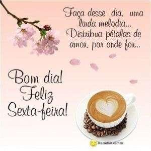 Bom dia e feliz sexta-feira